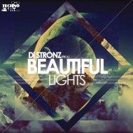 Di Stronz  - Beautiful Lights (Original mix)