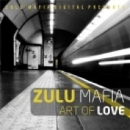 ZuluMafia - When We Met (Original Mix)