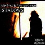 Alex Motu & Alex van Gemert - Shadows (Original Mix)