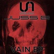Juss B - Vain (Original mix)