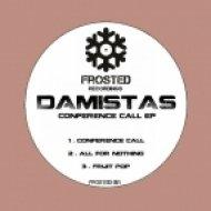 Damistas - Conference Call (Original Mix)
