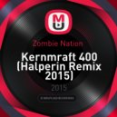 Zombie Nation  - Kernmraft 400 (Halperin Remix 2015)