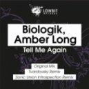 Biologik, Amber Long - Tell Me Again (Original Mix)