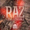 Raz - Jive (Original mix)