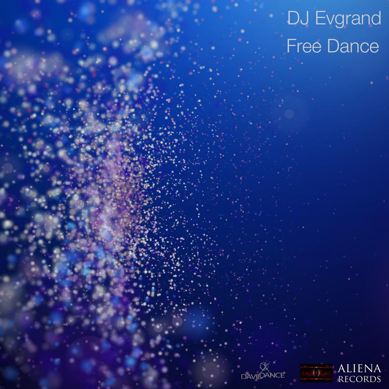Dj Evgrand - Free Dance (Original mix)