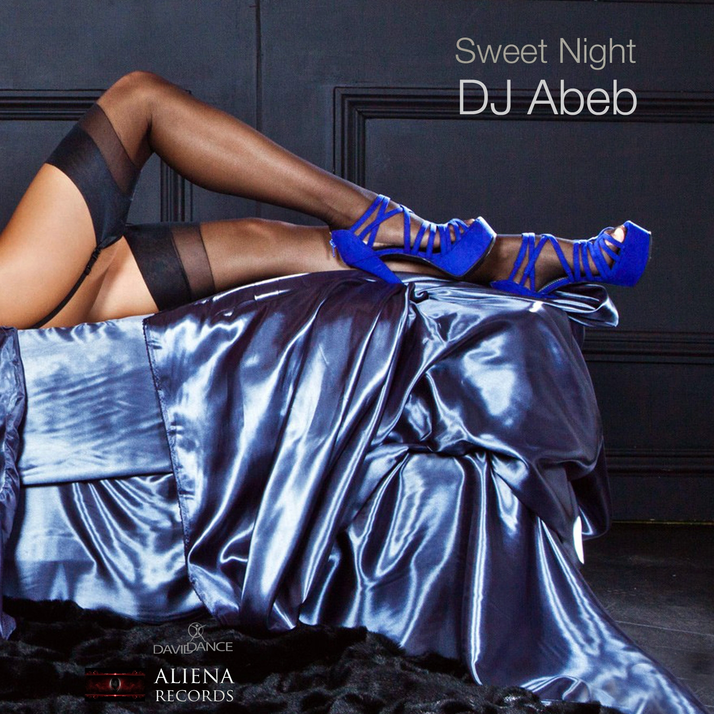 Dj Abeb - Sweet Night (Original mix)