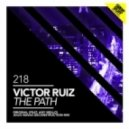 RUIZ, Victor - Victor Ruiz - The Path Feat. Any Mello (Original Mix)