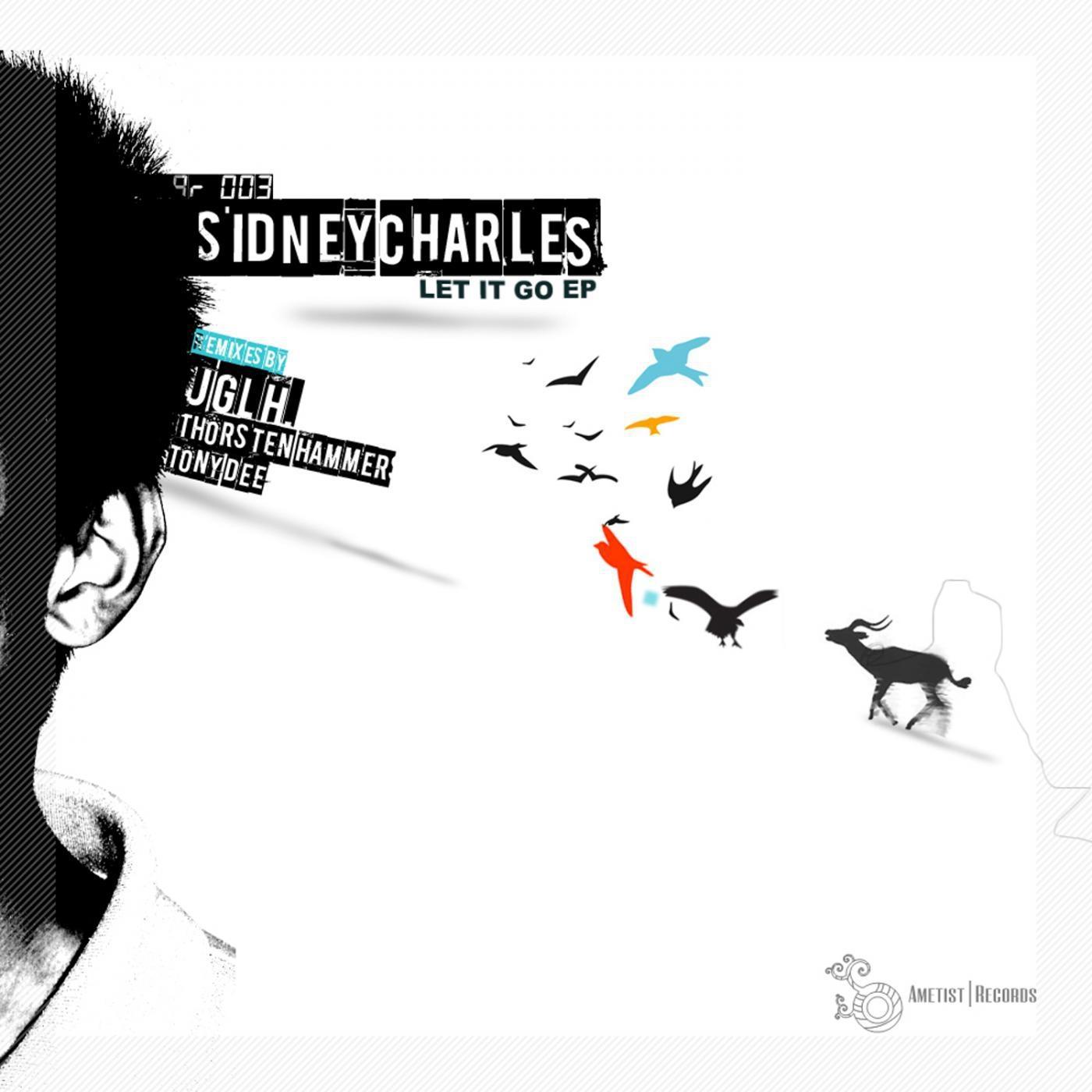 Sidney Charles - Let It Go (Tony Dee Remix)
