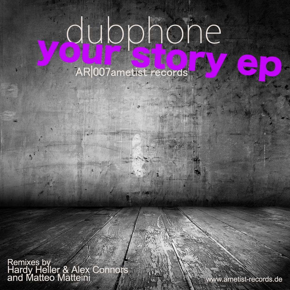 Dubphone - Your Story (Original Mix)
