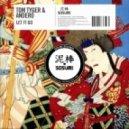 Tom Tyger & Andero - Let It Go (Original mix)