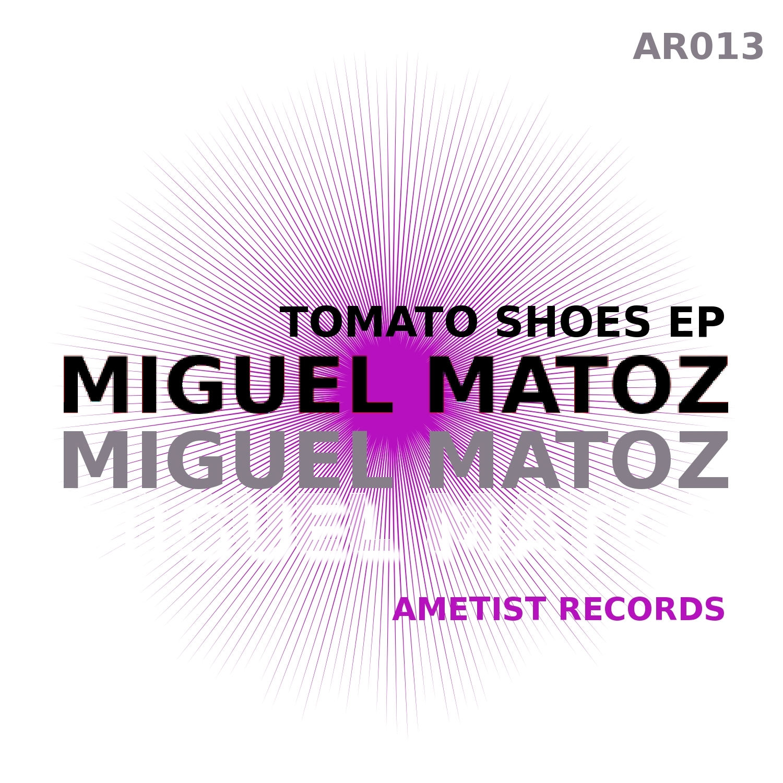 Miguel Matoz - Tomato Shoes (Original mix)