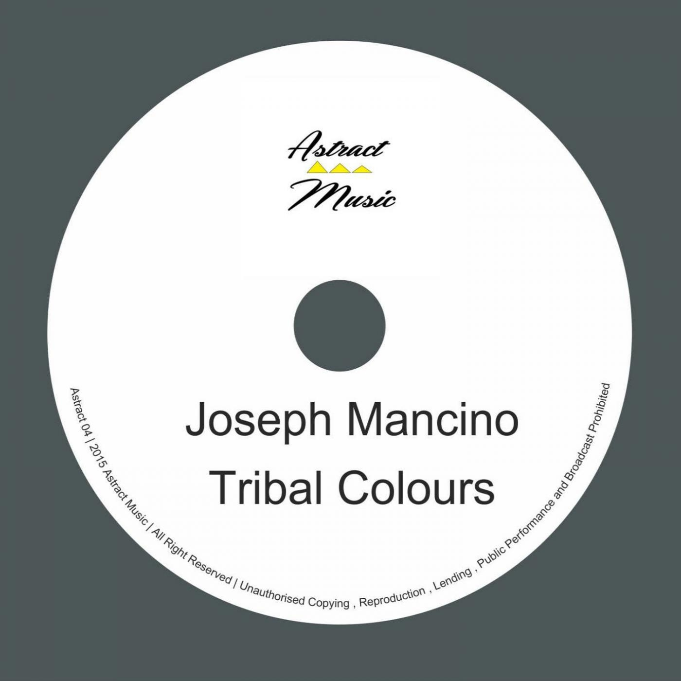 Joseph Mancino - Tribal Colours (Original mix)