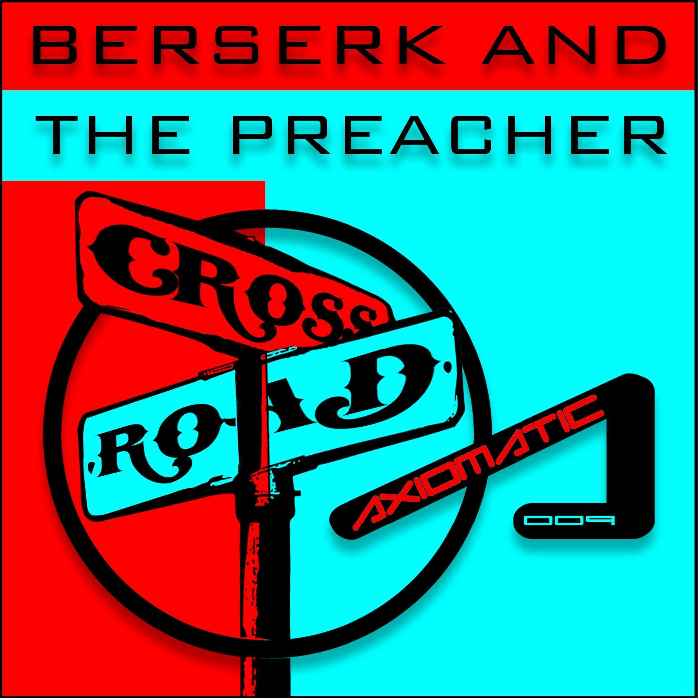 Berserk & The Preacher - Bordermind Traveler (Original mix)
