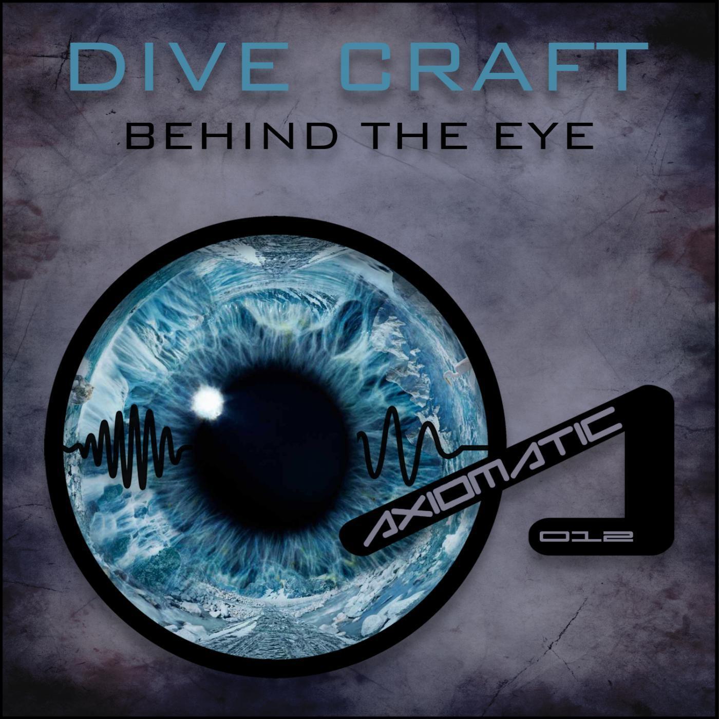 Dive Craft - Behind The Eye (Original mix)