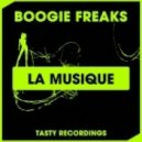 Boogie Freaks - La Musique (Original Mix)