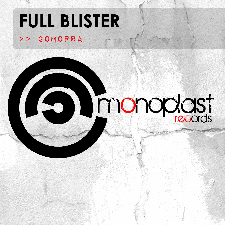 Full Blister - Gomorra (Original mix)
