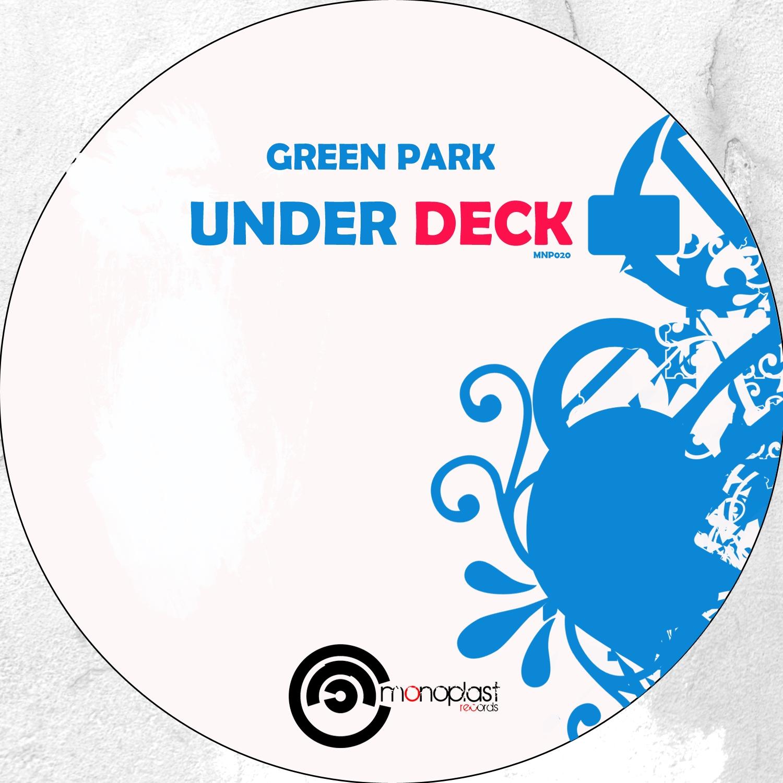 Green Park - Under Deck (Original mix)