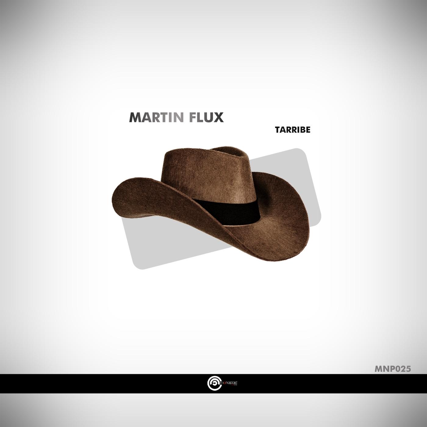 Martin Flux - Tarribe (Original mix)