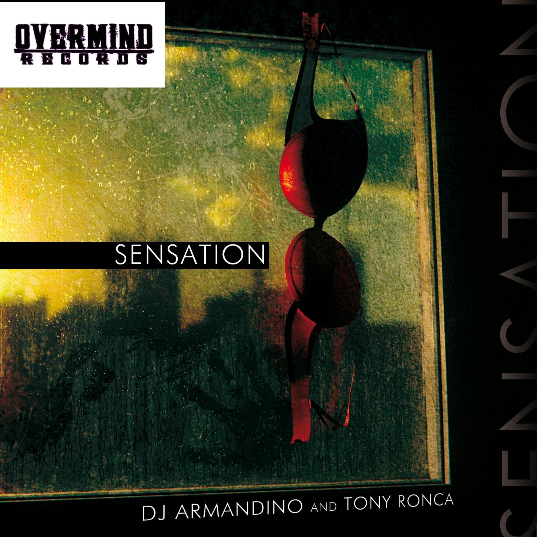 Armandino &Tony ronca - Sensation (Original mix)