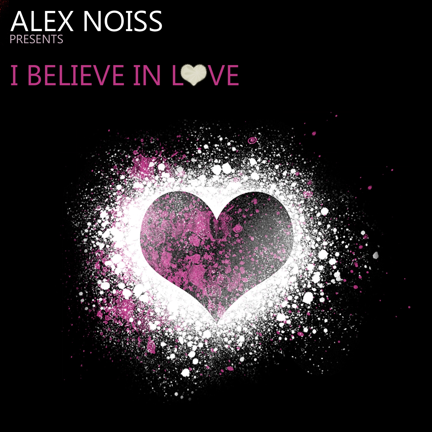 Alex Noiss - I Believe In Love (Radio edit)