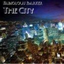 FabioLous Barker - The City (Original Mix)