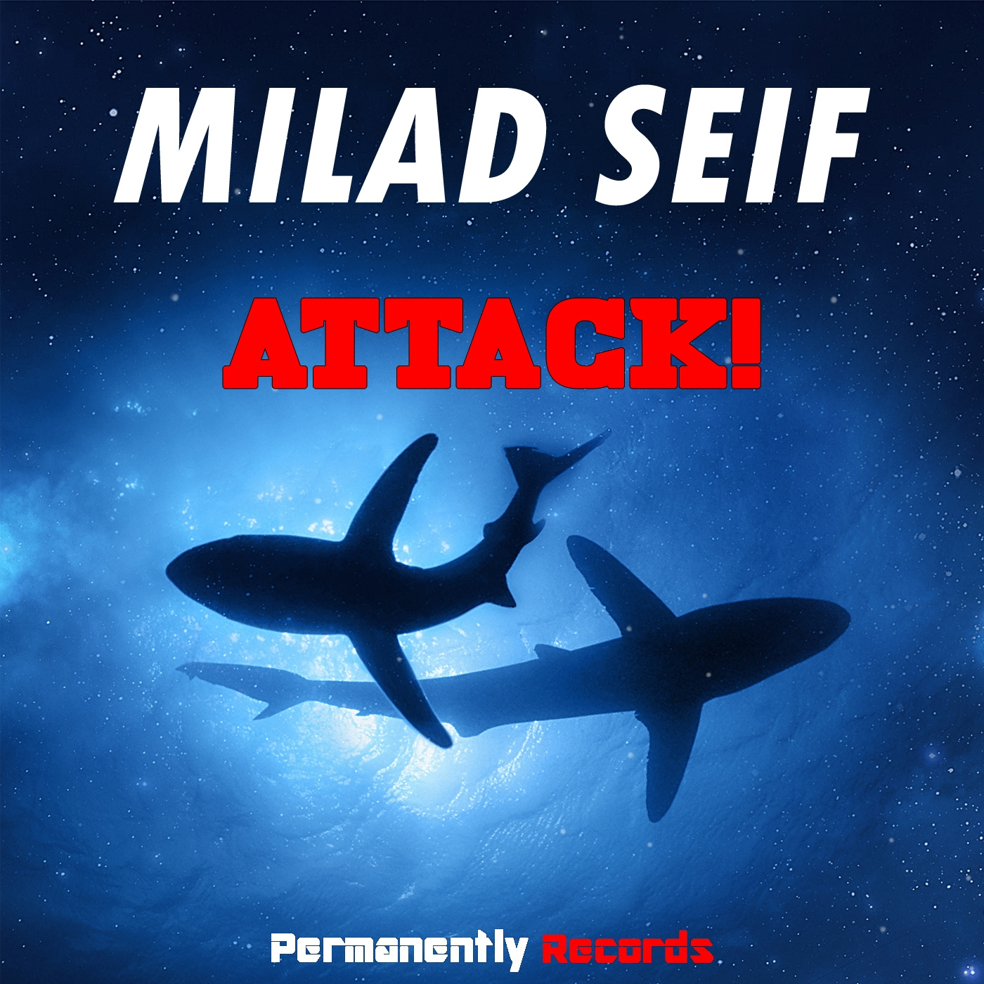 Milad Seif - Attack! (Radio Edit)