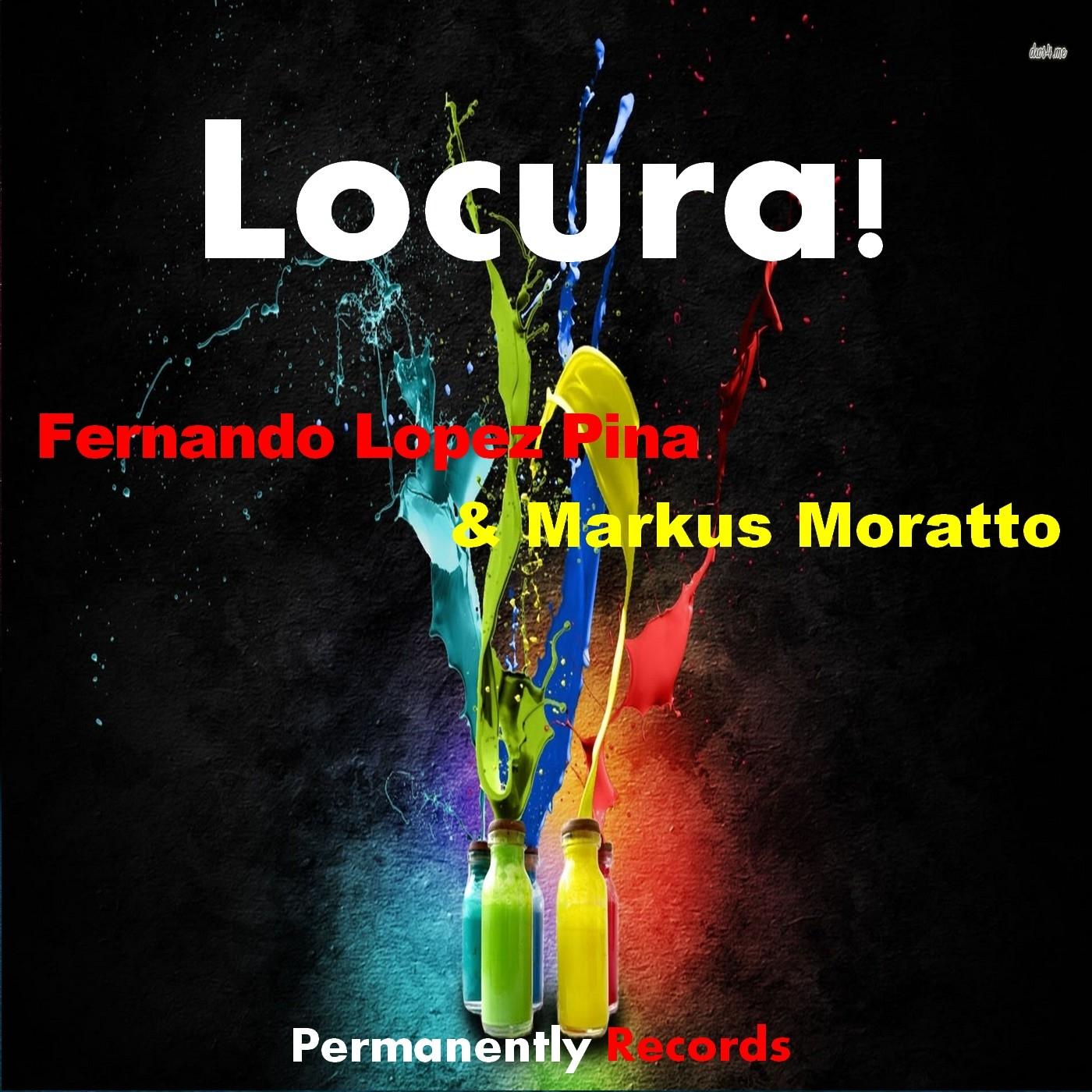 Fernando Lopez Pina & Markus Moratto - Locura! (Original mix)
