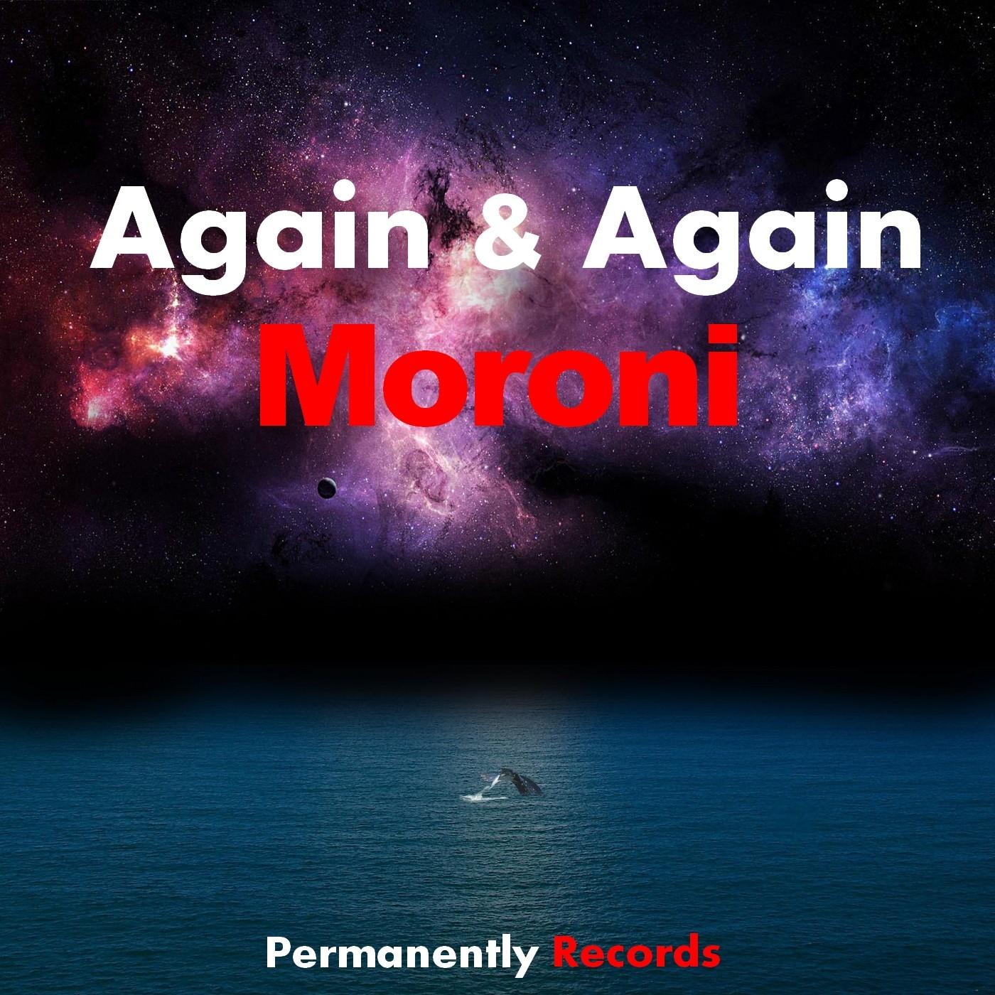 Moroni - Again & Again (Original mix)