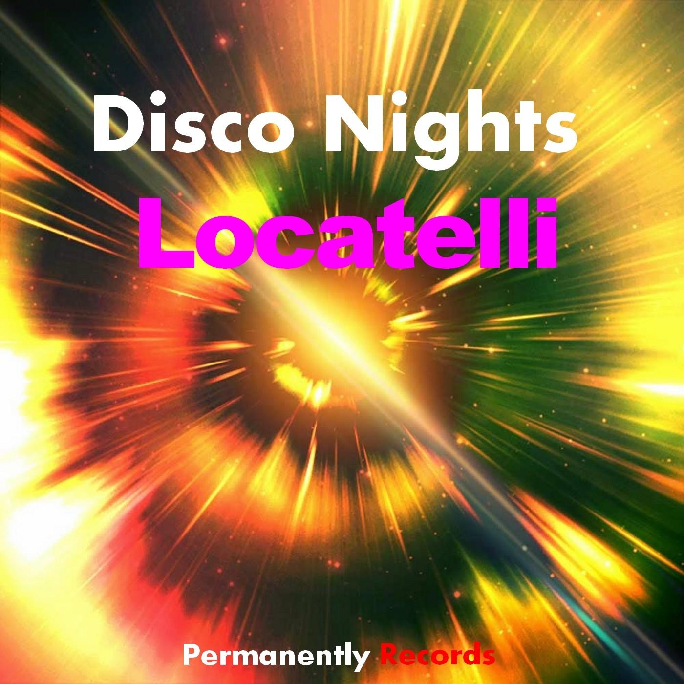 Locatelli - Disco Nights (Edit mix)