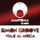 Simon Groove - I Miss Dad (AfroMix)