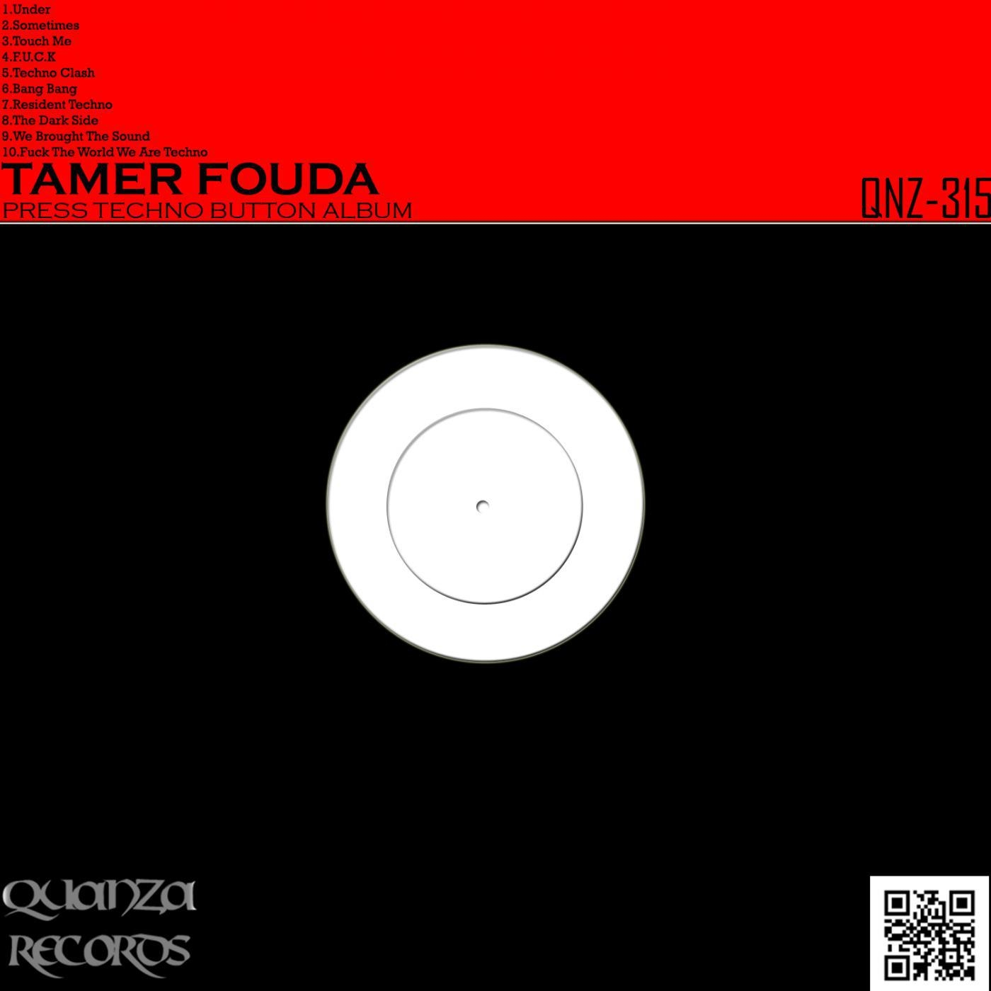Tamer Fouda - Fuck The World We Are Techno (Original Mix)