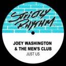 Joey Washington feat. The Mens Club - Just Us (Bop Til You Drop Mix)