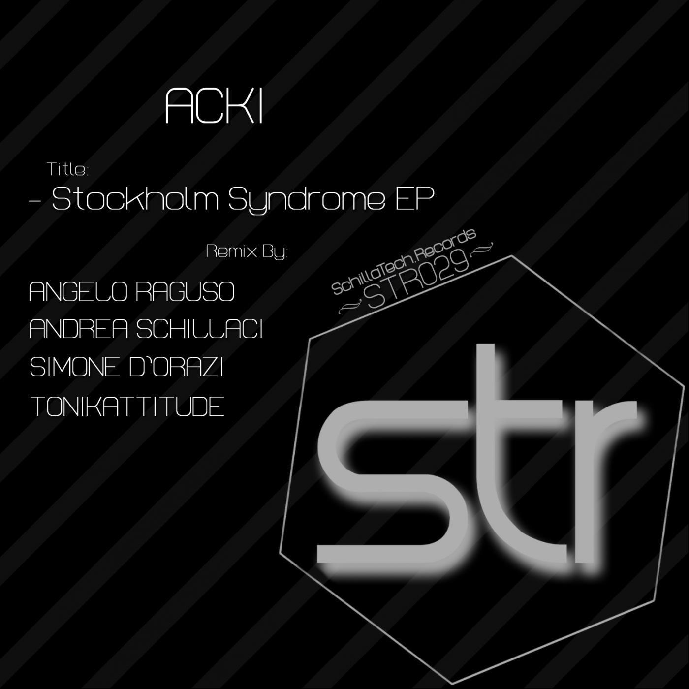Acki - Stockholm Syndrome (Andrea Schillaci Remix)