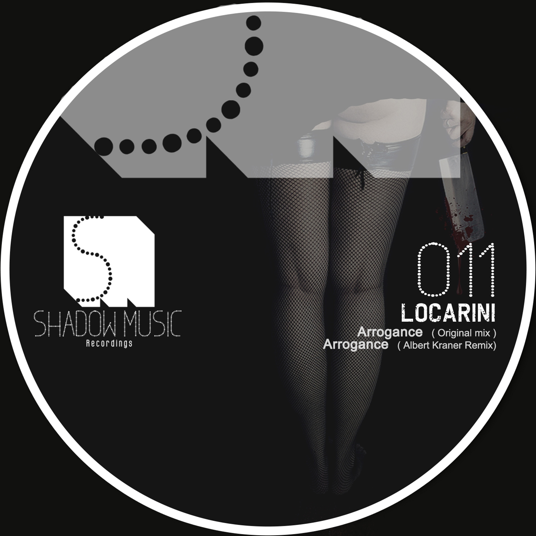 Locarini - Arrogance (Albert Kraner  Remix)