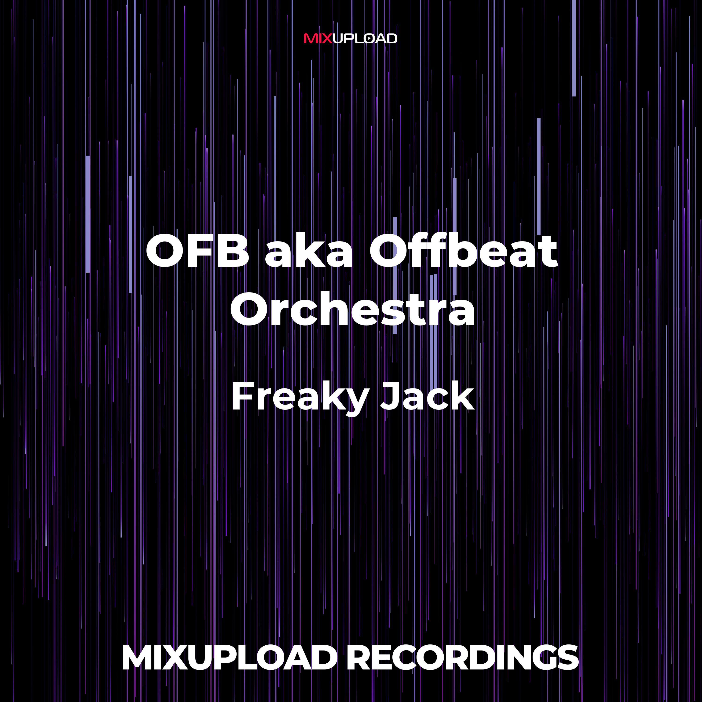 OFB aka Offbeat Orchestra - Fraky Jack (Original mix)