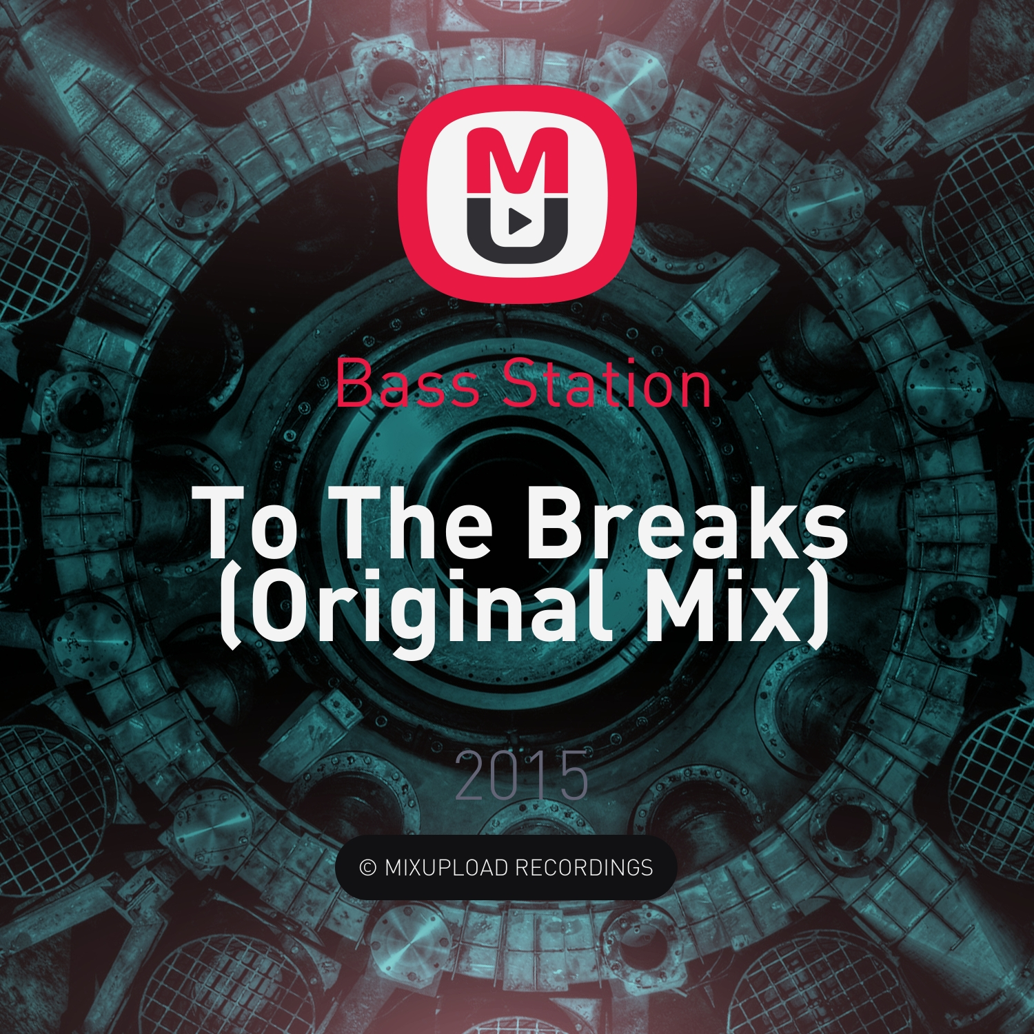 Bass Station - To The Breaks (Original Mix)