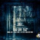 Socle - Bad Like Yaz (D.I.S [E.O.T.F Collective] Remix)
