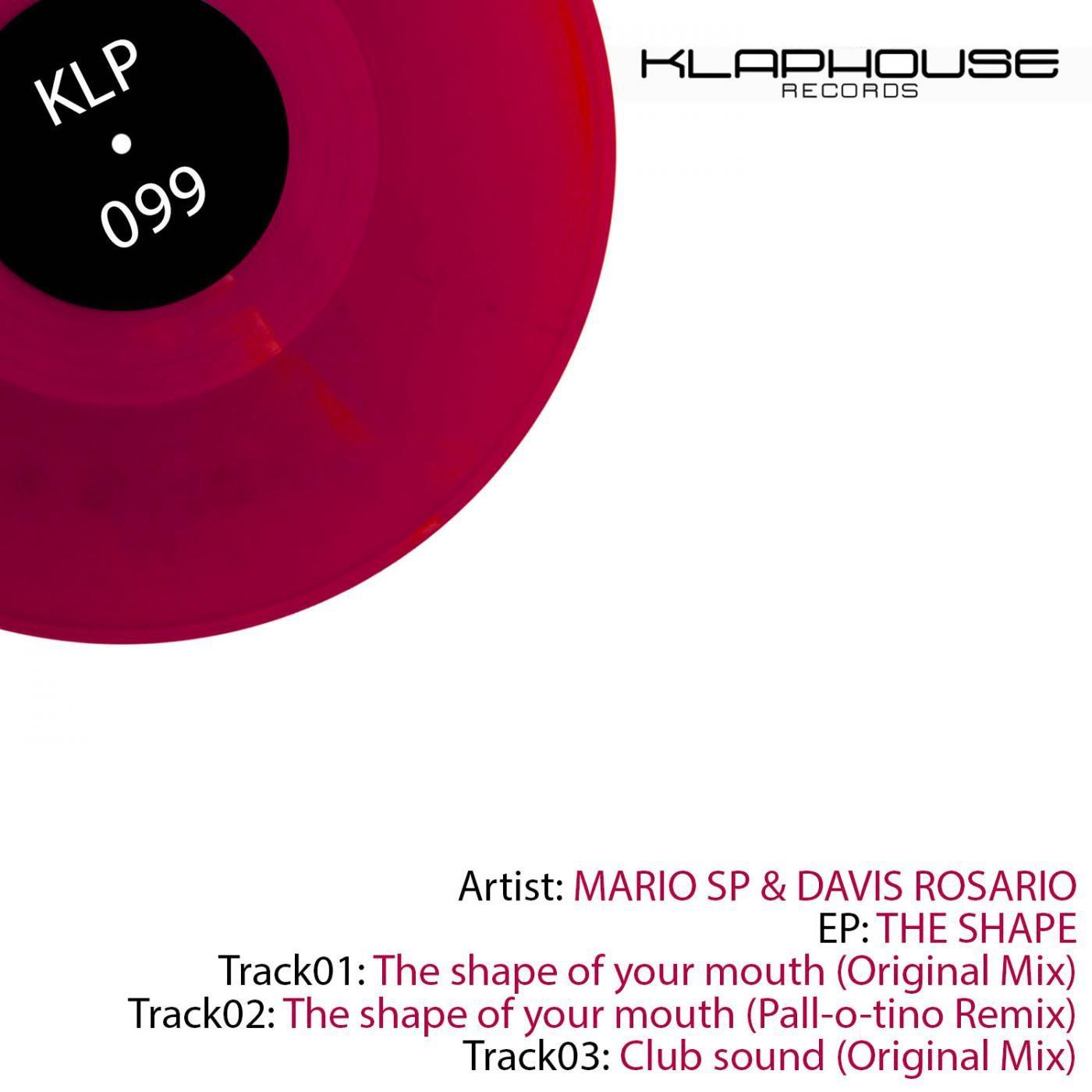 Mario SP & Davis Rosario - The Shape Of Your Mouth (Original mix)