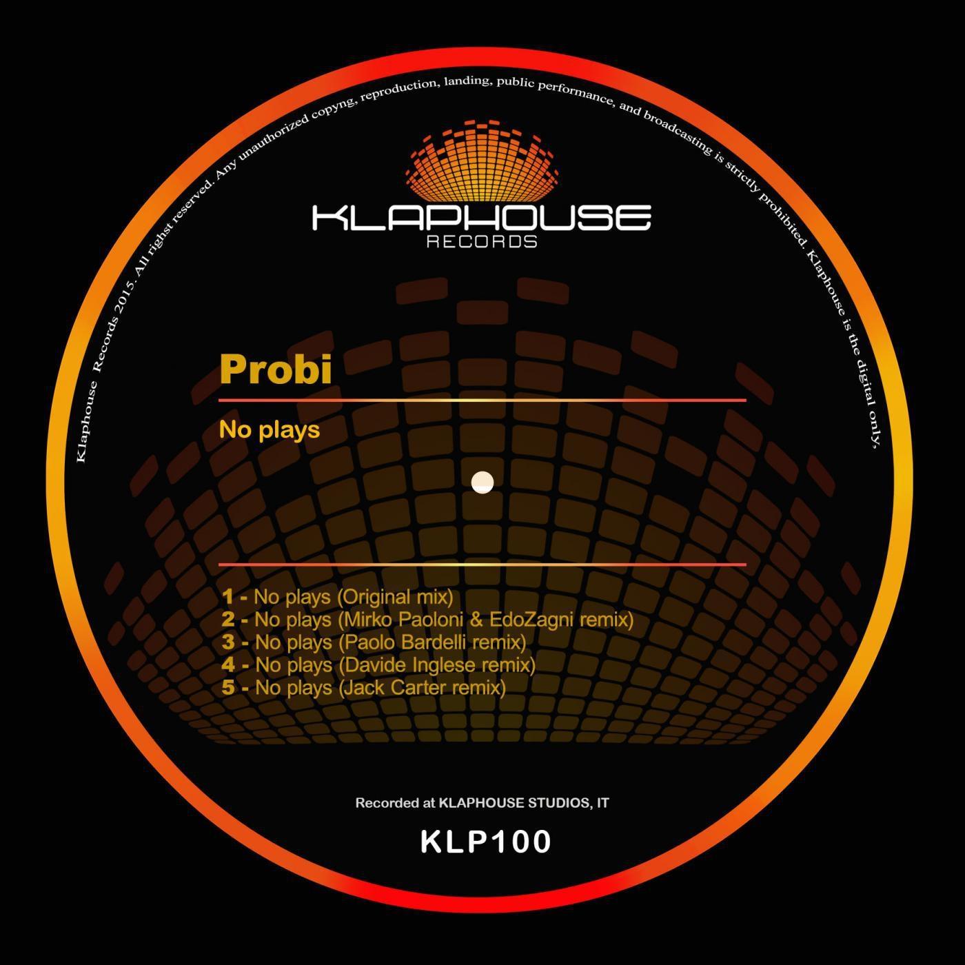 Probi - No Plays (Jack Carter remix)