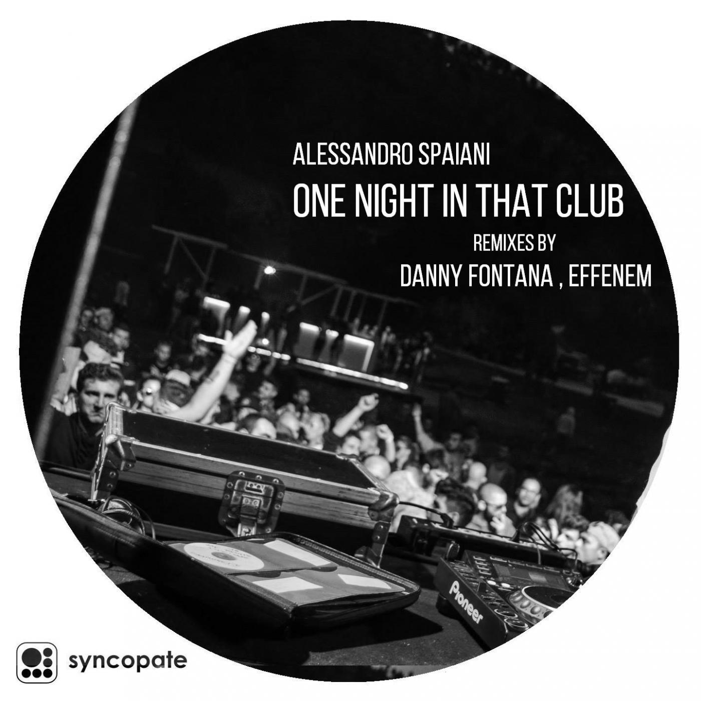 Alessandro Spaiani - One Night In That Club (Original mix)