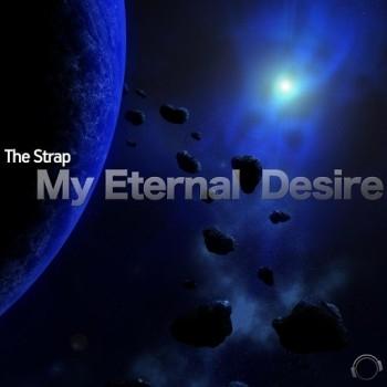 The Strap - My Eternal Desire (Original Mix)