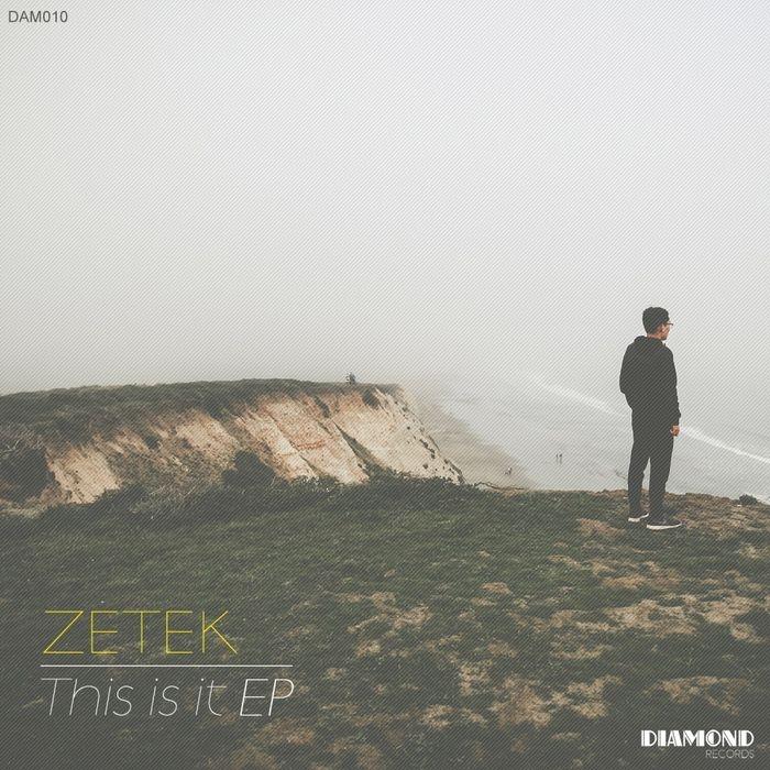 Zetek - This Is It (Original mix)