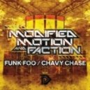 Modified Motion & Faction - Chavy Chase (Original mix)