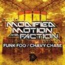 Modified Motion & Faction - Funk Foo (Original mix)