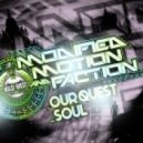 Modified Motion & Faction - Our Quest (Original mix)