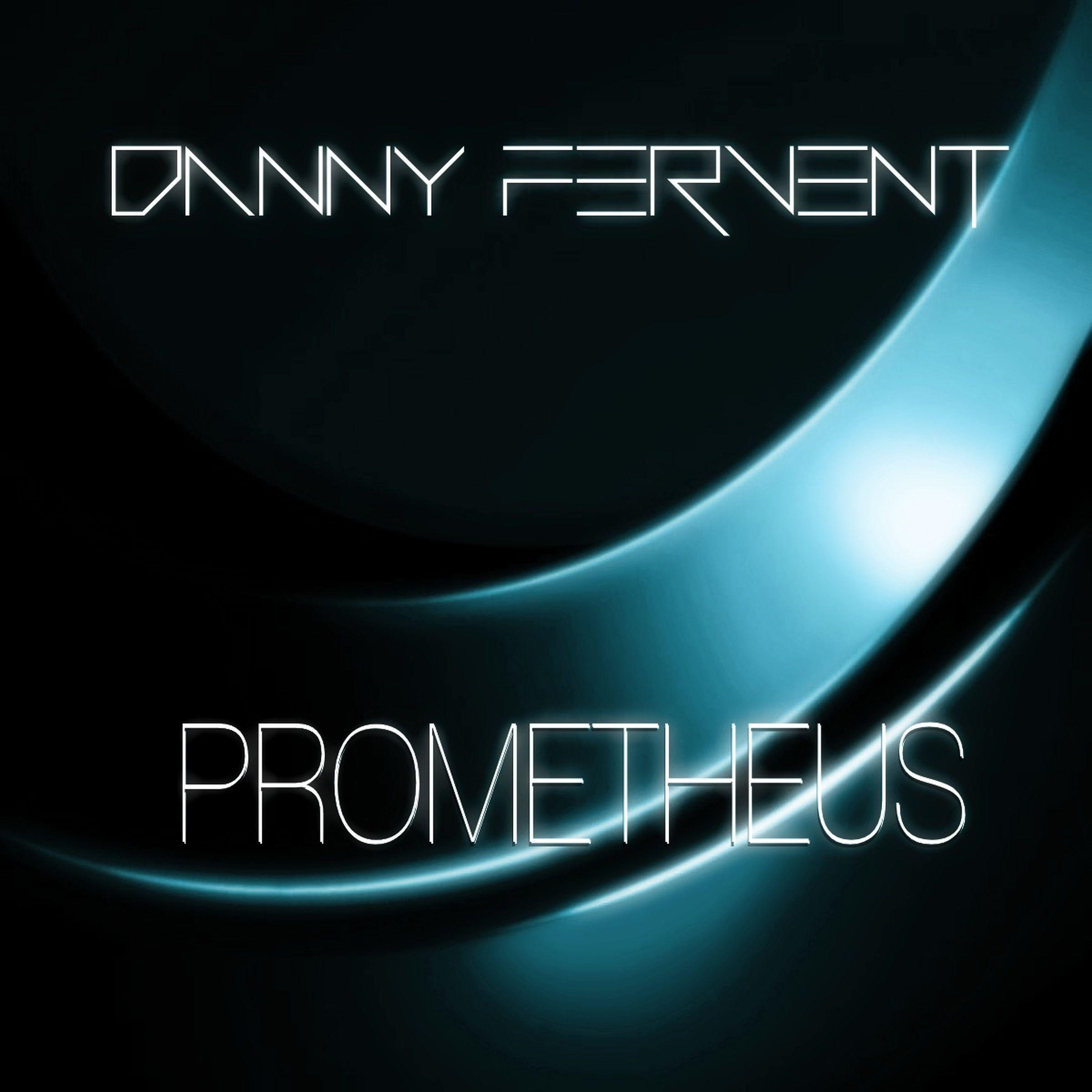 Danny Fervent - Prometheus (Original Mix)