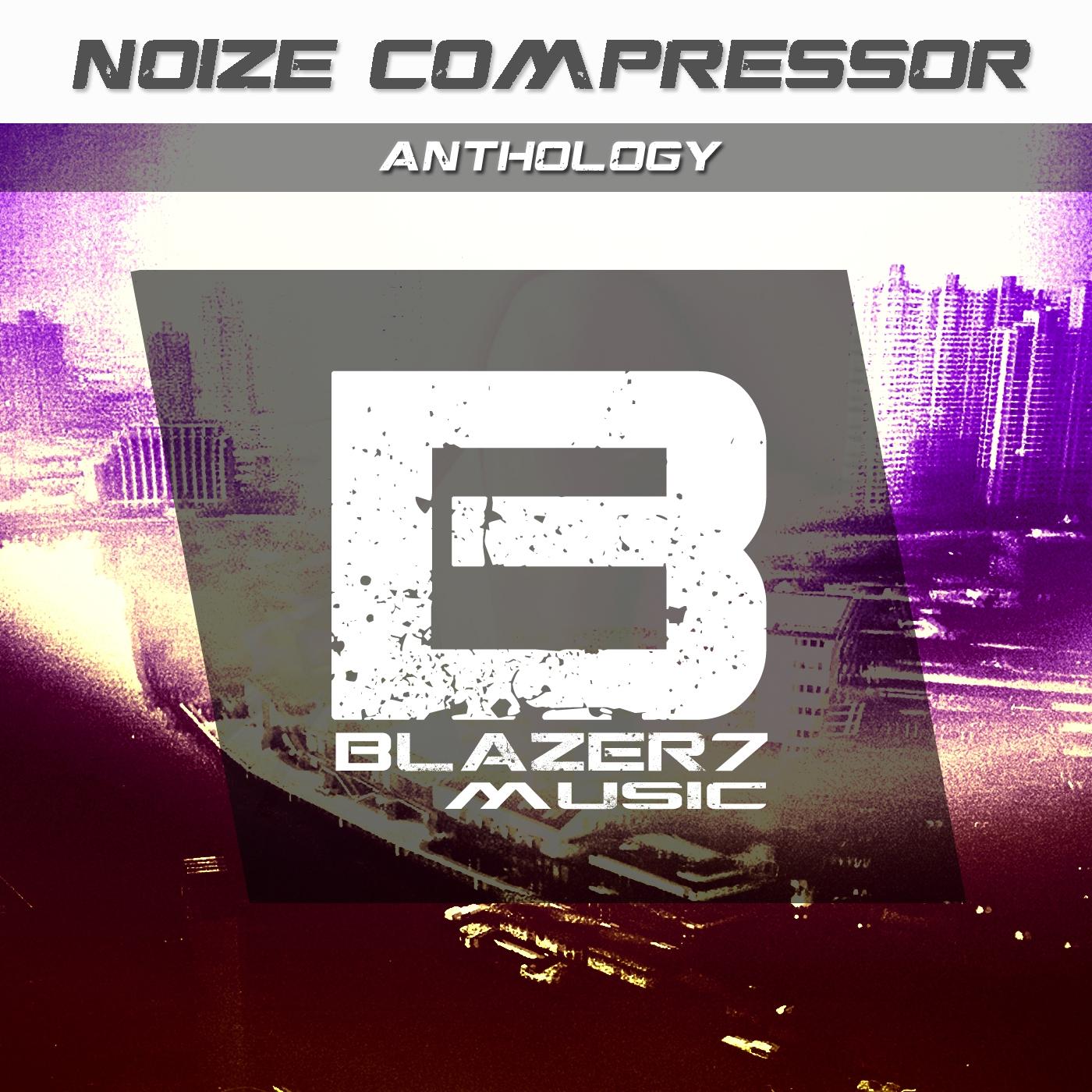 Noize Compressor - Born To Break (Original Mix)