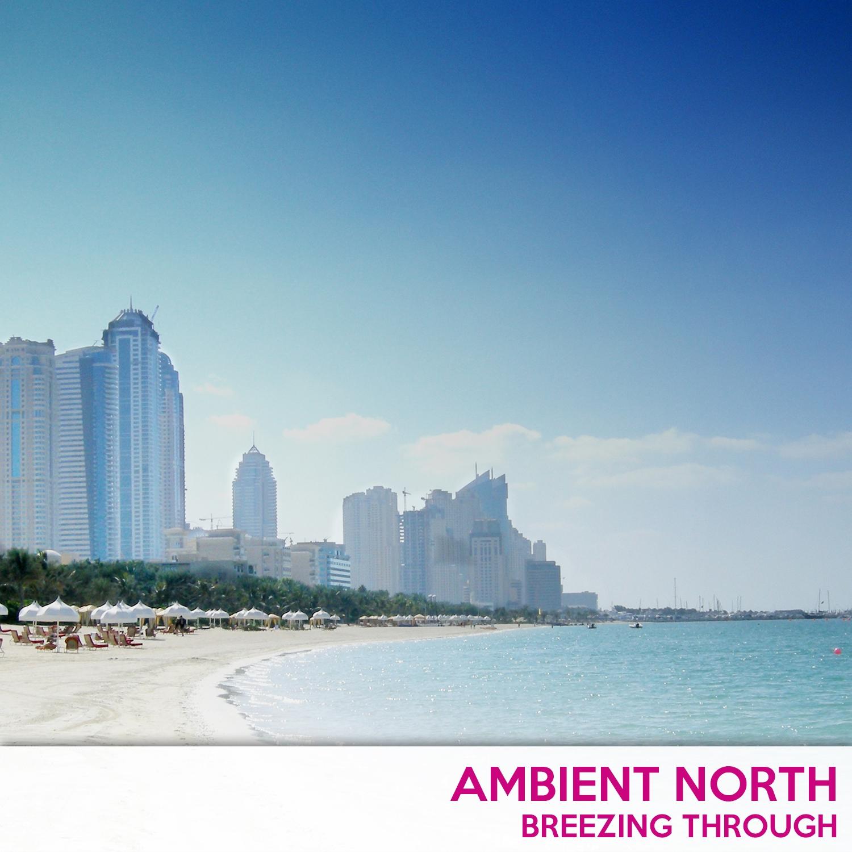 Ambient North - Breezing (Original Mix)