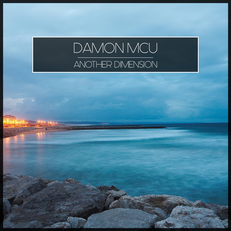 Damon McU - Another Dimension (Original Mix)