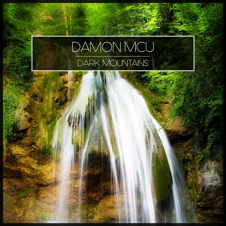 Damon McU - Dark Mountains (Original Mix)